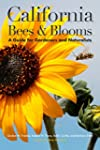 California Bees & Blooms: A Guide for...