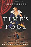 img - for Time's Fool: A Mystery of Shakespeare book / textbook / text book