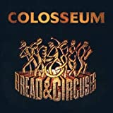 Bread & Circuses by Colosseum
