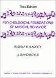 img - for Psychological Foundations of Musical Behavior book / textbook / text book