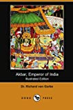 img - for Akbar, Emperor of India (Illustrated Edition) (Dodo Press) book / textbook / text book