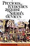 Precious Remedies Against Satan's Dev...