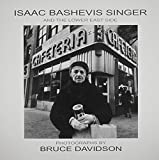 Isaac Bashevis Singer and the Lower East Side (0299206246) by Bruce Davidson