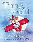 Tom and Small (0007137877) by Vulliamy, Clara