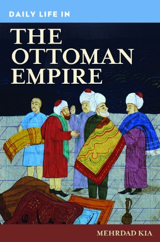 Daily Life in the Ottoman Empire (The Greenwood Press...