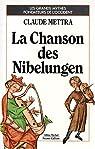 La chanson des Nibelungen par Mettra
