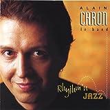 Caron, alain Rhythm'n Jazz Avantgarde/Free