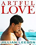 img - for Artful Love: A Summer Love Story (contemporary romance) (Hot Summer Flings) book / textbook / text book