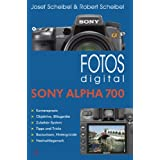 "Fotos digital - Sony Alpha 700von ""Josef Scheibel"""