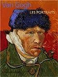 echange, troc Roland Dorn, Georges S. Keyes, Joseph Rishel - Van Gogh : Les Portraits
