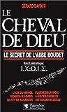 echange, troc Gérard Bavoux - Le cheval de Dieu