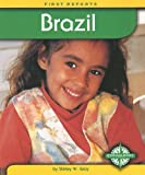 Brazil (First Reports - Countries series) (0756512018) by Gray