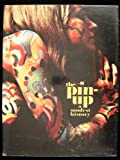 The Pin-Up: A Modest History (0876631634) by Mark Gabor