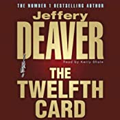 The Twelfth Card: Lincoln Rhyme, Book 6 | [Jeffery Deaver]