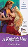 img - for A Knight's Vow (Ballad Romances) book / textbook / text book