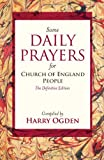 img - for Some Daily Prayers for C of E People - The Definitive Edition book / textbook / text book