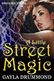 A Little Street Magic (Discord Jones Urban Fantasy Series Book 6)
