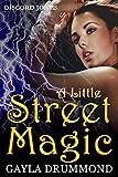 A Little Street Magic (Discord Jones Urban Fantasy Series Book 6)