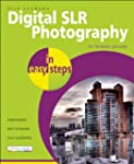 Digital SLR Photography in Easy Steps