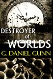 img - for Destroyer of Worlds book / textbook / text book