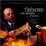 LES TRESORS GOURMANDS DE LA FRANCE