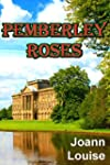 PEMBERLEY ROSES (English Edition)