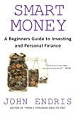 img - for A Beginner's Guide to Investing and Personal Finance: Manage and Grow Your Personal Wealth (Smart Money Book 1) book / textbook / text book