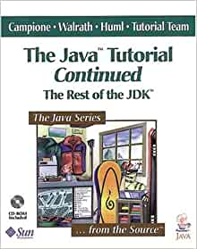 The Java¿ Tutorial Continued: The Rest of the JDK¿: Mary