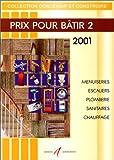 echange, troc Matana M - Prix pour batir 2 2001