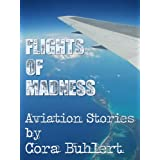 Flights of Madnessby Cora Buhlert