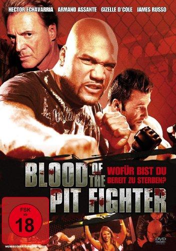 Blood Of The Pit Fighter - wofür bist Du bereit zu sterben ?