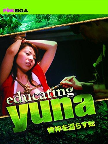Educating Yuna (Edited Version)
