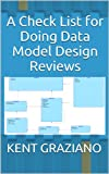 img - for A Check List for Doing Data Model Design Reviews book / textbook / text book