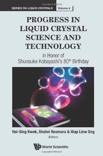 Progress In Liquid Crystal Science And Technology: In Honor Of Shunsuke Kobayashi'S 80Th Birthday