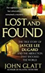 Lost and Found: The True Story of Jay...