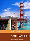 Top Ten Sights: San Francisco