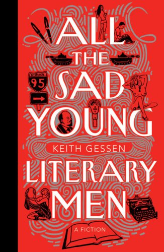 All the Sad Young Literary Men, Keith Gessen