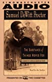 img - for By Samuel dewitt Proctor Substance of Things Hoped for a Memoir of African-American Faith (Abridged) [Audio Cassette] book / textbook / text book