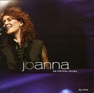 Joanna - Pintura Intima: Ao Vivo - Amazon.com Music