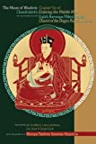 img - for The Moon of Wisdom: Chapter Six of Chandrakirti's Entering the Middle Way with Commentary from the Eighth Karmapa Mikyo Dorje's Kagyu Siddhas by Chandrakirti (2006-02-02) book / textbook / text book
