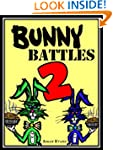Bunny Battles 2: A Ridiculously Funny...
