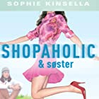 Shopaholic & søster [Shopaholic & Sister] Audiobook by Sophie Kinsella Narrated by Randi Vinther