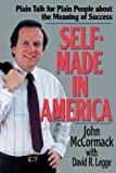 img - for Self-Made in America: Plain Talk for Plain People about the Meaning of Success book / textbook / text book