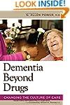 Dementia Beyond Disease Enhancing Wel...