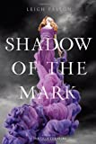 Leigh Fallon Shadow of the Mark (Carrier of the Mark)