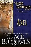 Axel (The Jaded Gentlemen Book 3)