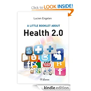 A Little Booklet About Health 2.0