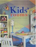 Anna Kasabian Kids' Rooms: A Hands-on Decorating Guide (Interior Design and Architecture)