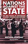 Nations Against the State: The New Po...