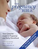5143oayY1iL. SL160  The Pregnancy Bible: Your Complete Guide to Pregnancy and Early Parenthood